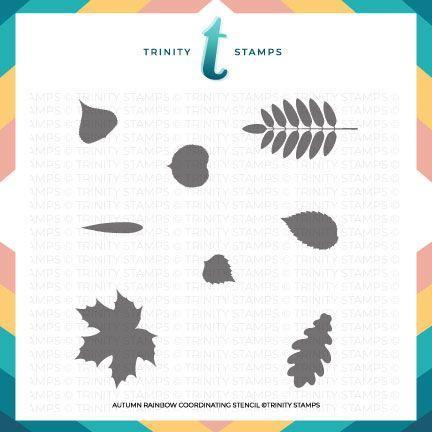 Autumn Rainbow, Trinity Stamps Stencils -
