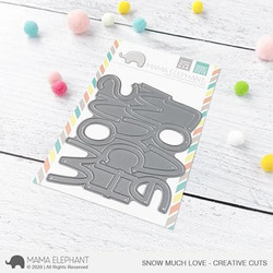Big Snow Much Love, Mama Elephant Creative Cuts -