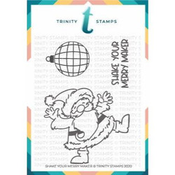 Shake Your Merry Maker, Trinity Stamps Clear Stamps -
