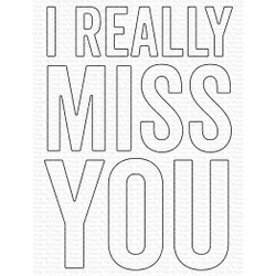I Really Miss You, My Favorite Things Die-Namics -