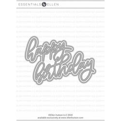 Big Scripty Happy Birthday by Julie Ebersole, Essentials by Ellen Designer Dies -