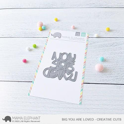 Big You Are Loved, Mama Elephant Creative Cuts -