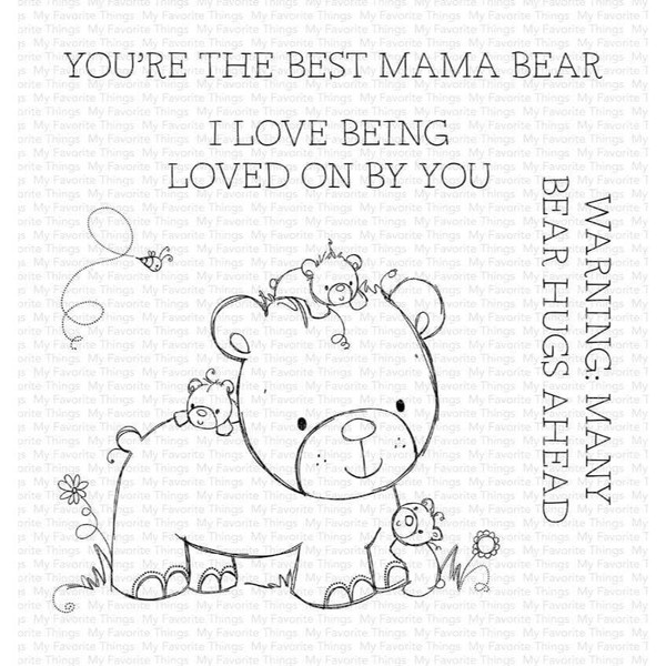 Many Bear Hugs Ahead by Rachelle Anne Miller, My Favorite Things Clear Stamps -