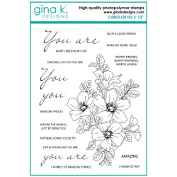 Flowers For You, Gina K Designs Clear Stamps -