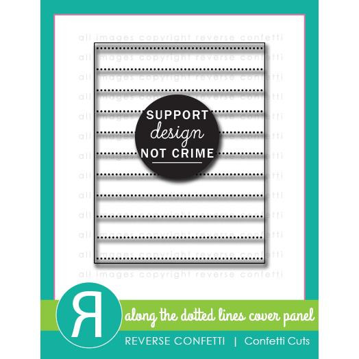Along the Dotted Lines Cover Panel, Reverse Confetti Cuts -