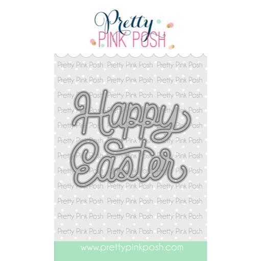 Fancy Easter Script, Pretty Pink Posh Dies -