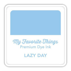 Lazy Day, My Favorite Things Premium Dye Ink Cube -