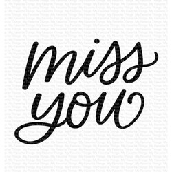 Miss You, My Favorite Things Clear Stamps -