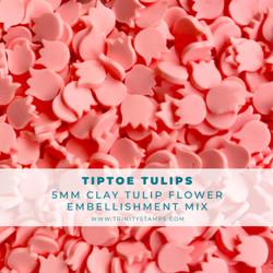 Tiptoe Tulips, Trinity Stamps Embellishments -