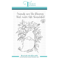Friends are Flowers, Trinity Stamps Clear Stamps -