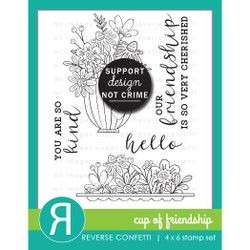 Cup of Friendship, Reverse Confetti Clear Stamps -