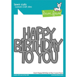 Giant Happy Birthday to You, Lawn Cuts Dies -