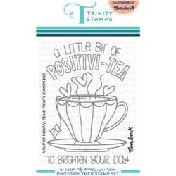A Cup of Positivi-TEA, Trinity Stamps Clear Stamps -