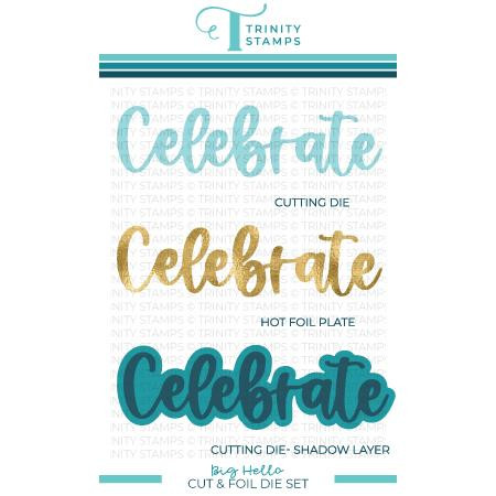 Big Celebrate, Trinity Stamps Cut & Foil Dies -