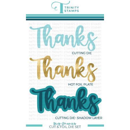 Big Thanks, Trinity Stamps Cut & Foil Dies -