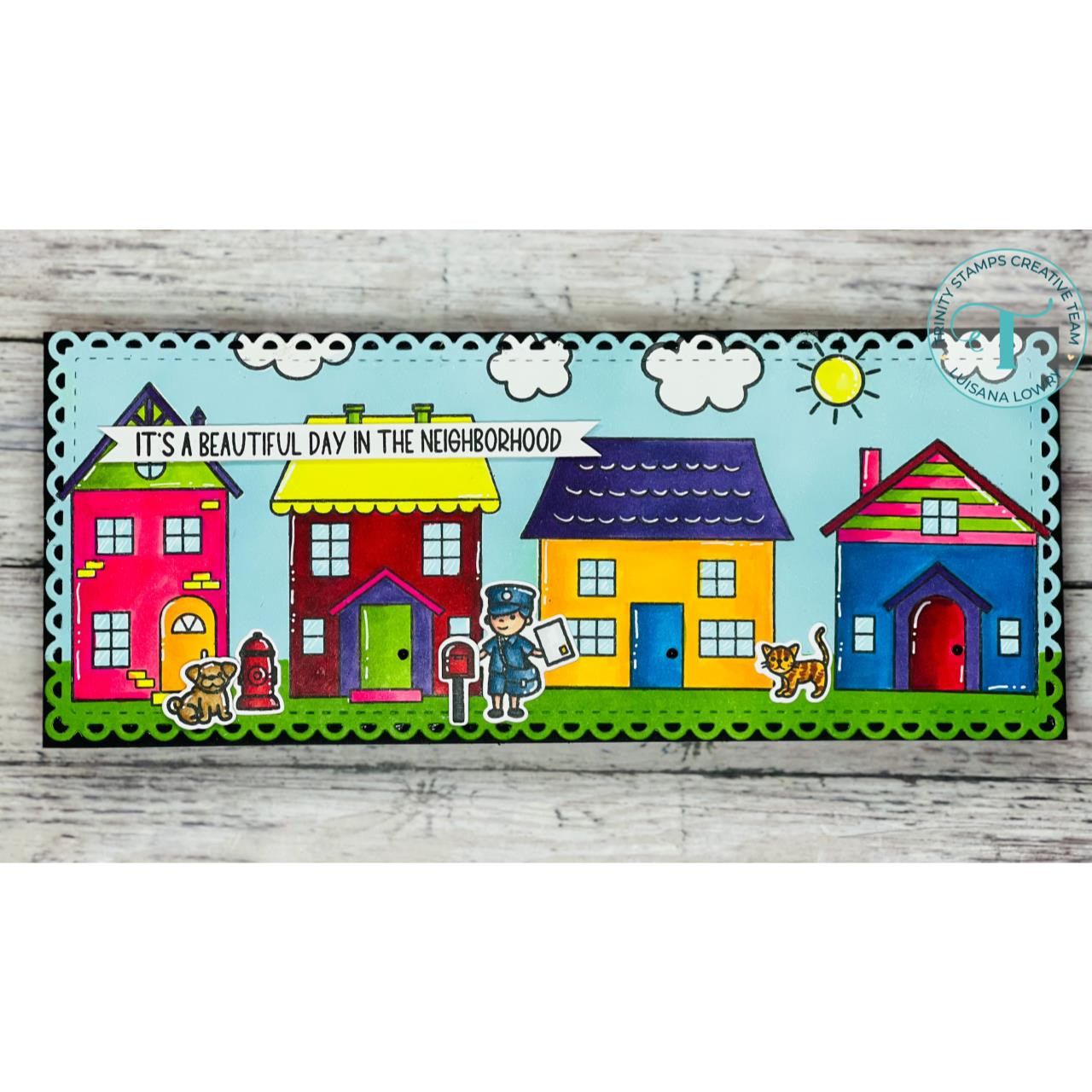 It's a Beautiful Day in the Neighborhood, Trinity Stamps Clear Stamps -
