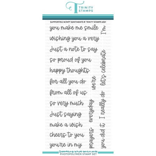 Supporting Script Sentiments, Trinity Stamps Clear Stamps -