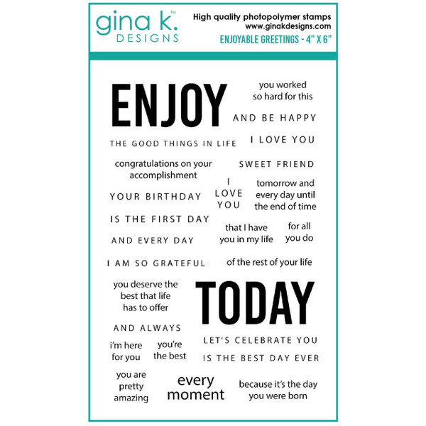 Enjoyable Greetings, Gina K Designs Clear Stamps -