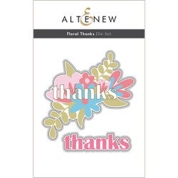 Floral Thanks, Altenew Dies -