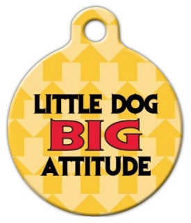 Little Dog Big Attitude Dog ID Tag