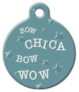 Bow Chica Bow Wow ID Tag