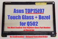 15.6'' Replacement Touch Screen Digitizer Glass +Bezel For ASUS Q502 Q502L Q502L