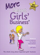 More Secret Girls' Business®