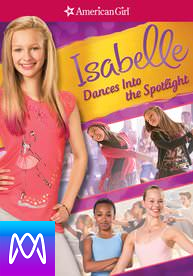 American Girl: Isabelle Dances Into the Spotlight - iTunes HD (Digital Code)