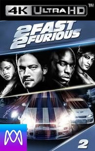 2 Fast 2 Furious - iTunes 4K (Digital Code)