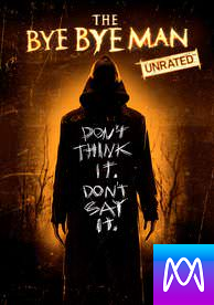 Bye Bye Man:Unrated - iTunes HD (Digital Code)