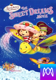 Strawberry Shortcake: The Sweet Dreams Movie - Vudu SD (Digital Code)