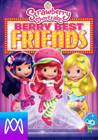 Strawberry Shortcake: Berry Best Friends - Vudu SD (Digital Code)