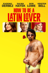How To Be a Latin Lover - Vudu HD (Digital Code)