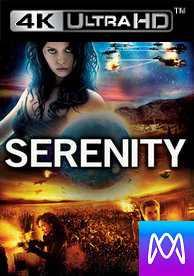 Serenity (2005) - Vudu HD4K or iTunes 4K via MA (Digital Code)