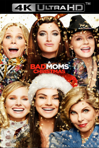 A Bad Moms Christmas - iTunes 4K (Digital Code) - Please Read Description