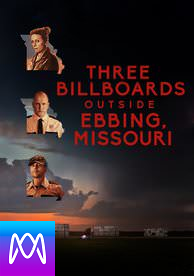 Three Billboards Outside Ebbing, Missouri - Vudu HD or iTunes via MA (Digital Code)