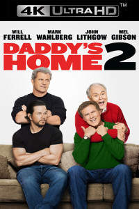 Daddy's Home 2 - 4K UHD (Digital Code) - Please Read Description