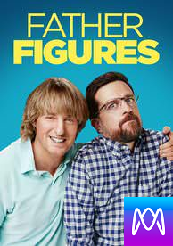 Father Figures - Vudu HD or iTunes HD via MA (Digital Code)