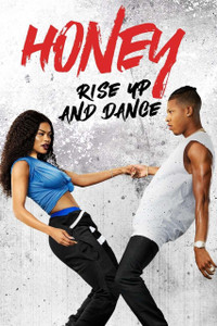 Honey: Rise Up and Dance - Vudu HD or iTunes HD via MA (Digital Code