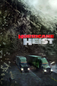 Hurricane Heist - Vudu - (Digital Code)