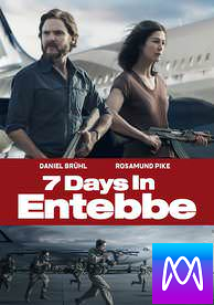 7 Days In Entebbe - Vudu HD or iTunes HD via MA (Digital Code)