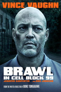 Brawl in Cell Block 99 - Vudu HD (InstaWatch)