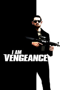I Am Vengeance - Vudu HD (Digital Code)