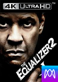 The Equalizer 2 - Vudu 4K or iTunes 4K via MA (Digital Code)