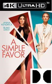 A Simple Favor - Vudu HD or iTunes 4K (Digital Code)
