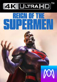 Reign of the Supermen - 4K UHD (Digital Code)