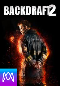 Backdraft 2 - Vudu HD or iTunes HD via MA (Digital Code)