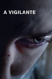 A Vigilante - Vudu HD or iTunes via Lionsgate (Digital Code)