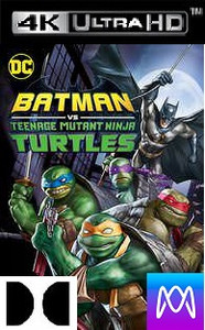 Batman vs Teenage Mutant Ninja Turtles - Vudu 4K UHD (Digital Code)