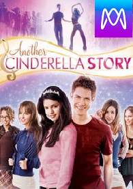 Another Cinderella Story - Vudu HD or iTunes HD via MA (Digital Code)